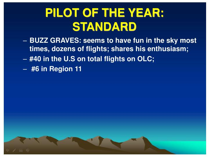 PILOT OF THE YEAR: STANDARD