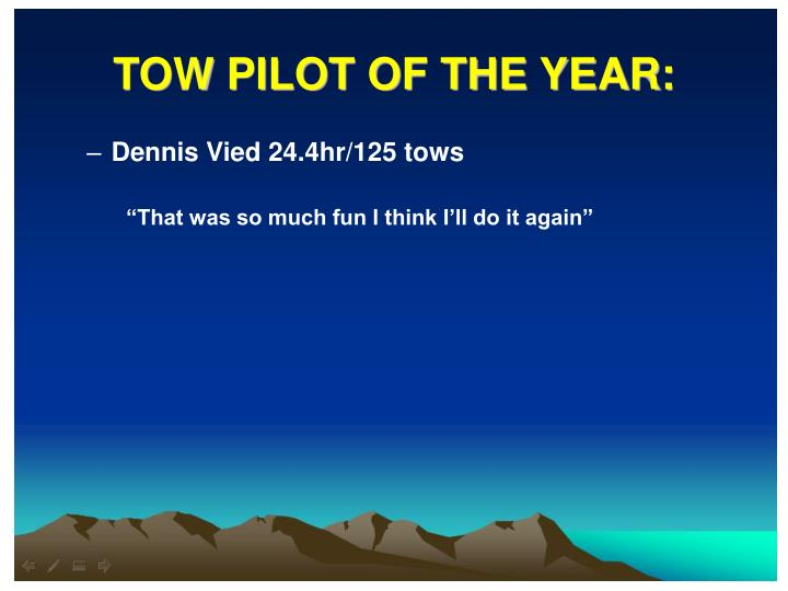 TOW PILOT OF THE YEAR:
