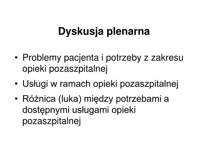 Dyskusja plenarna
