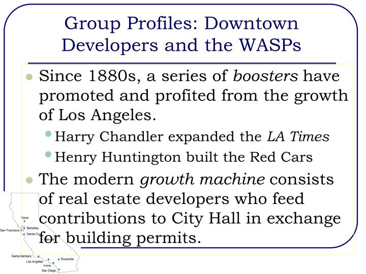 Group Profiles: Downtown Developers and the WASPs
