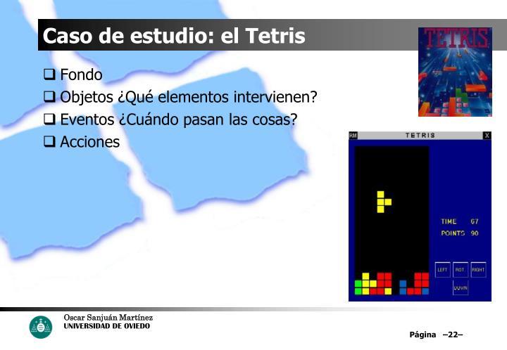 Caso de estudio: el Tetris