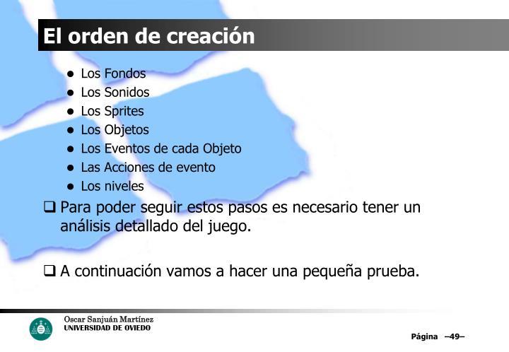El orden de creación