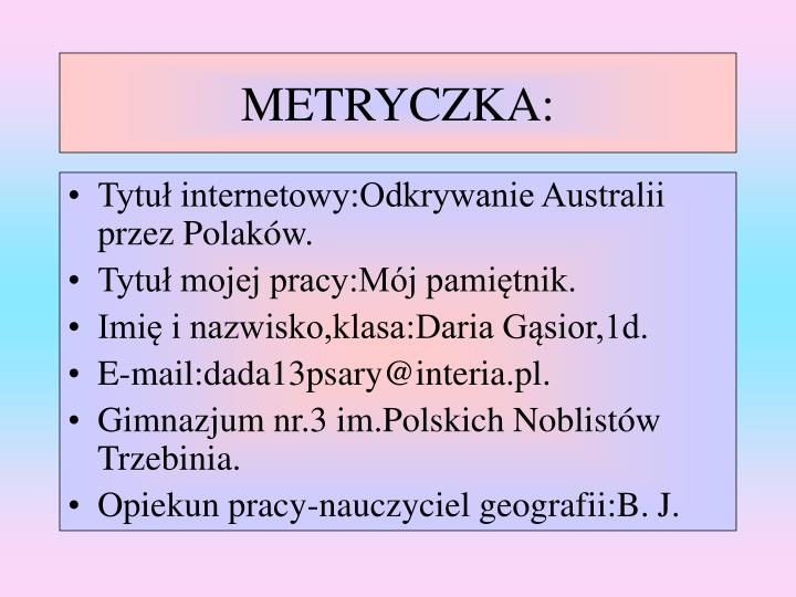 METRYCZKA: