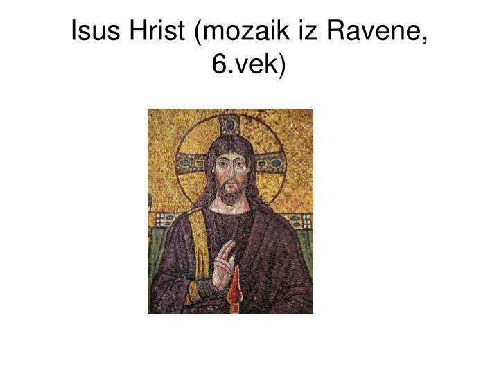 Isus Hrist (mozaik iz Ravene, 6.vek)