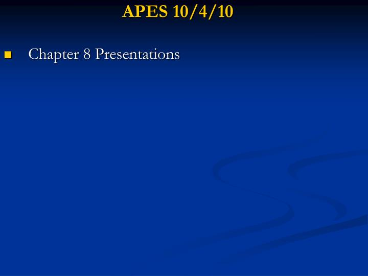 APES 10/4/10