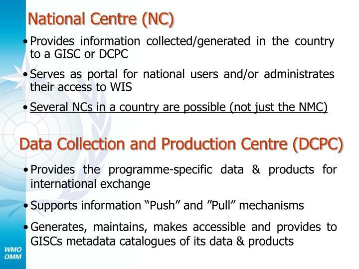 National Centre (NC)