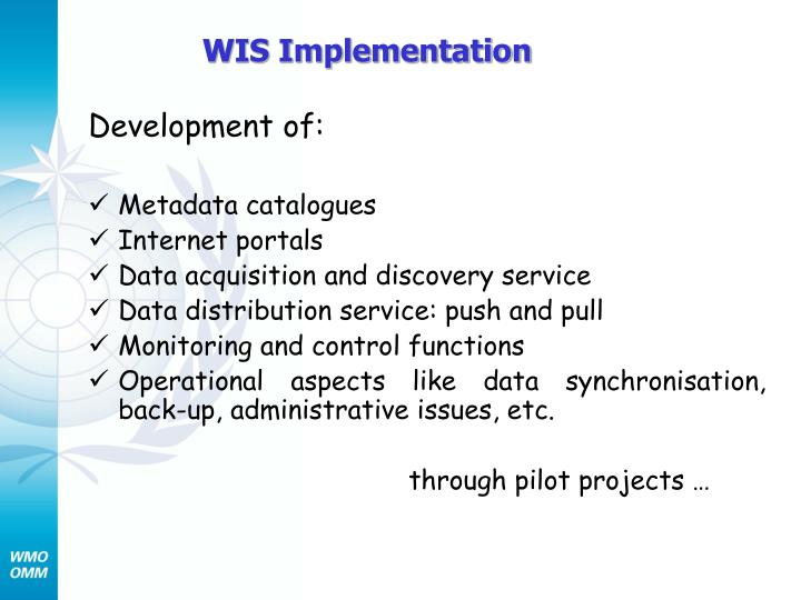 WIS Implementation