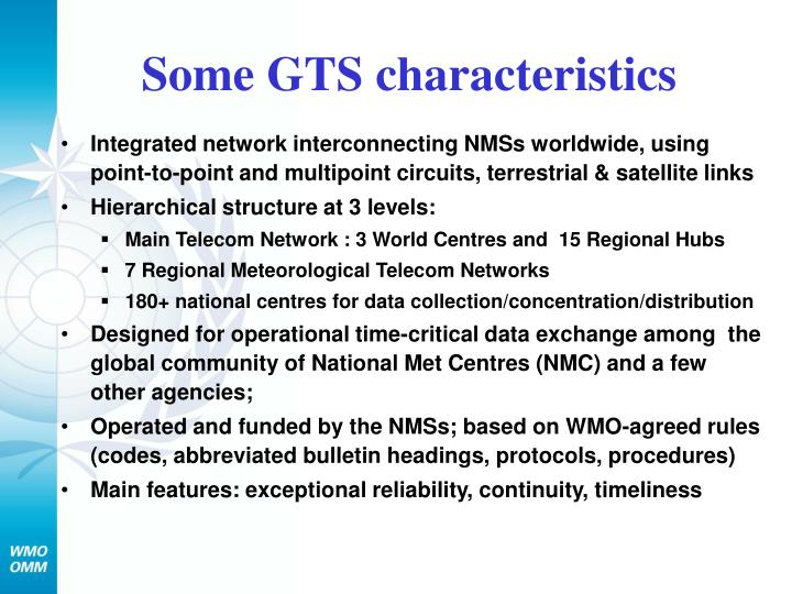 Some GTS characteristics