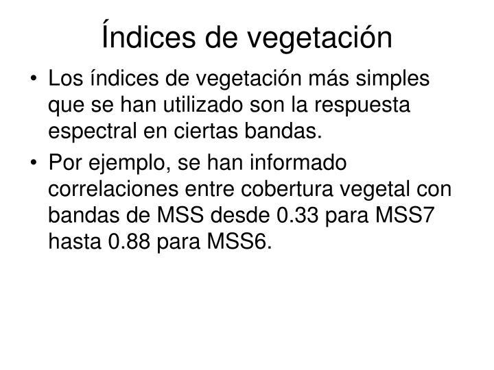 Índices de vegetación