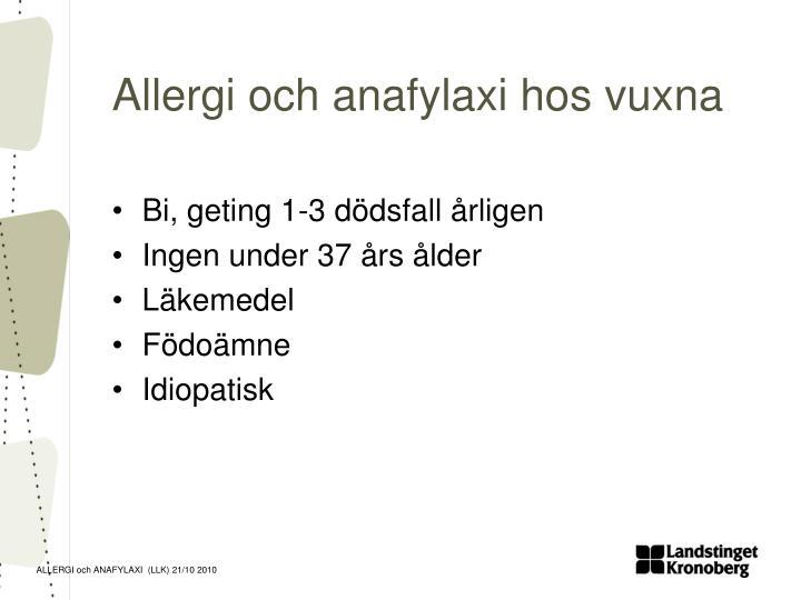 Allergi och anafylaxi hos vuxna