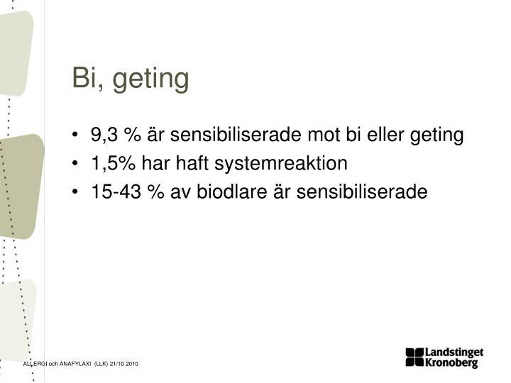 Bi, geting