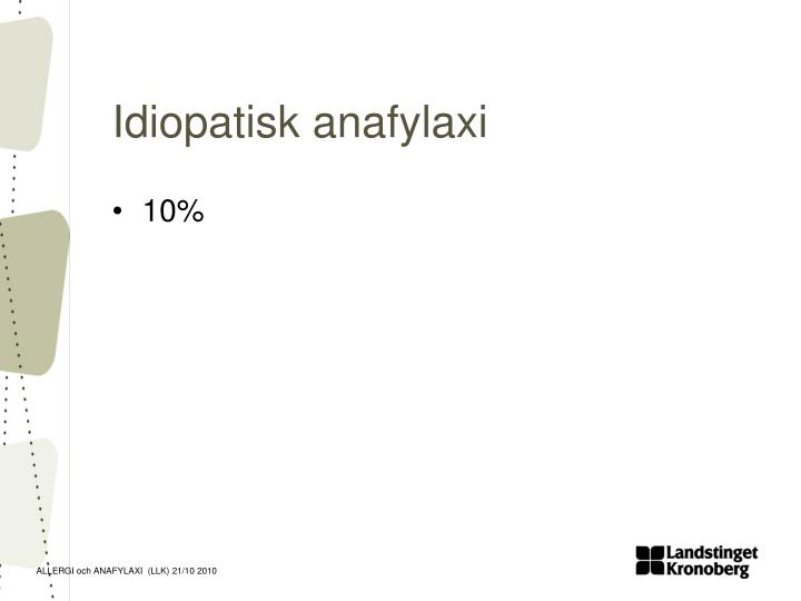 Idiopatisk anafylaxi