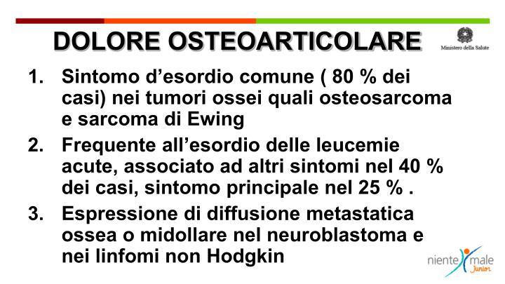 DOLORE OSTEOARTICOLARE
