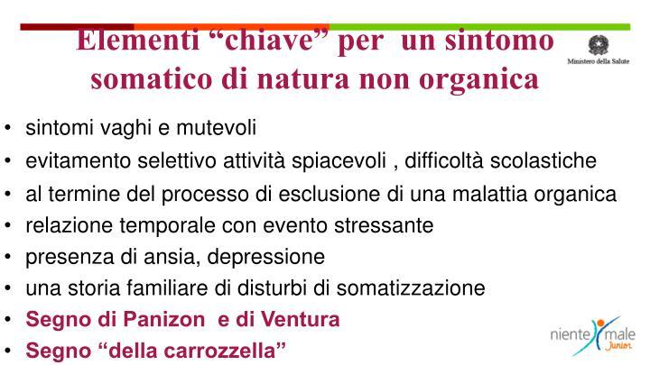 """Elementi """"chiave"""" per  un sintomo somatico di natura non organica"""