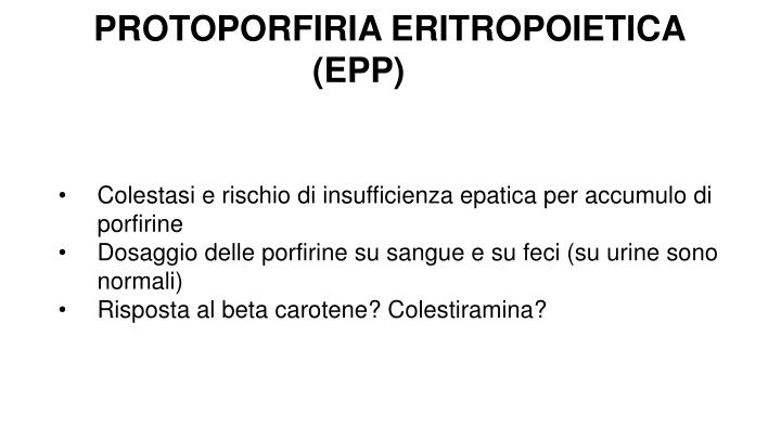 PROTOPORFIRIA ERITROPOIETICA (EPP)