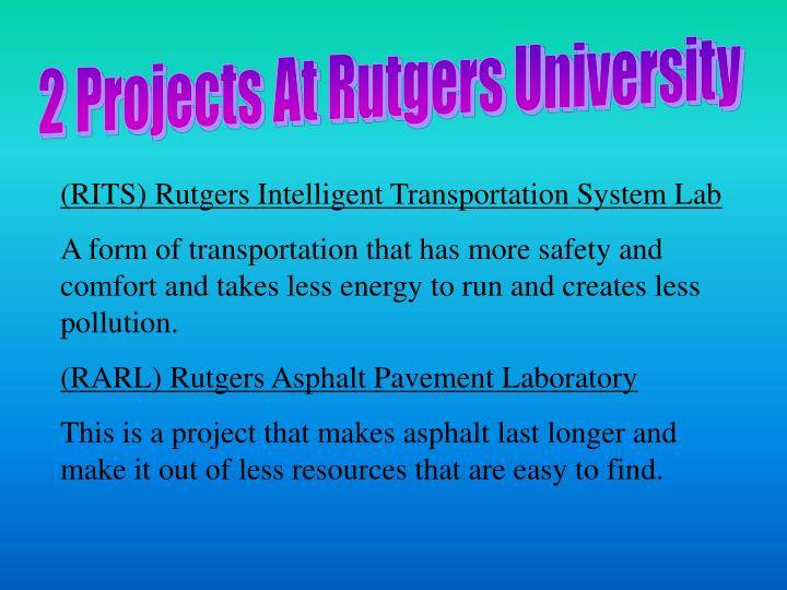 2 Projects At Rutgers University