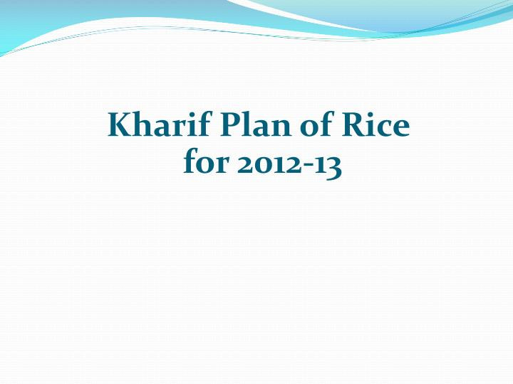Kharif Plan of Rice