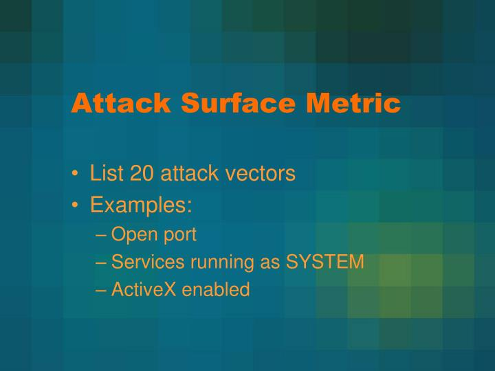 Attack Surface Metric