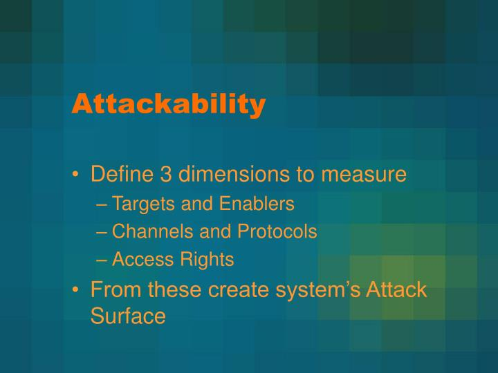 Attackability