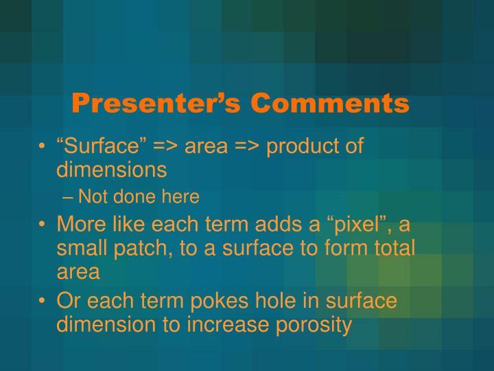Presenter's Comments