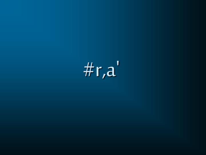 #r,a'