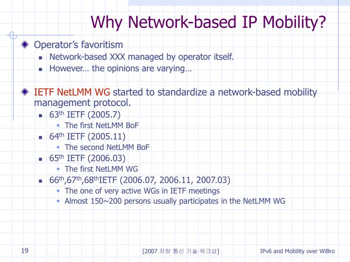 Why Network-based IP Mobility?