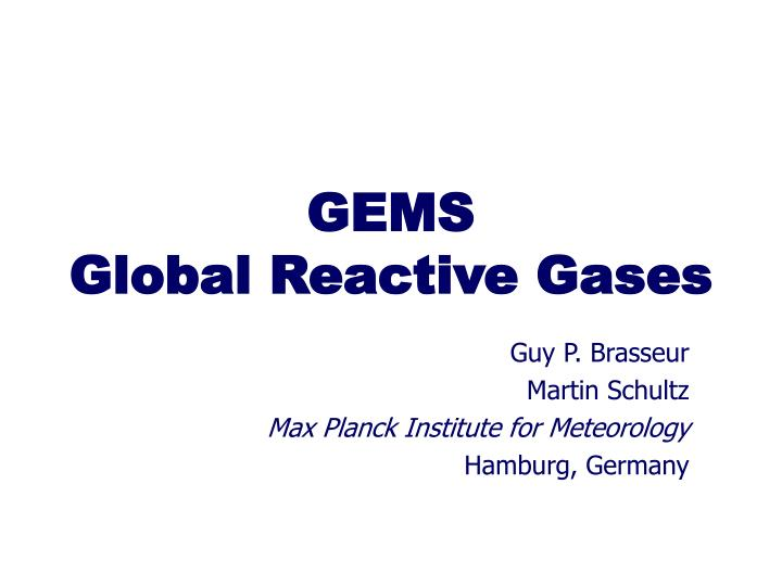Gems global reactive gases