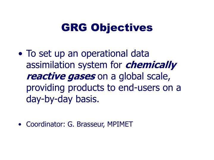 GRG Objectives