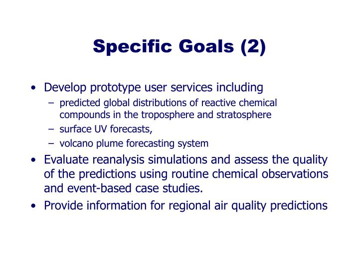 Specific Goals (2)