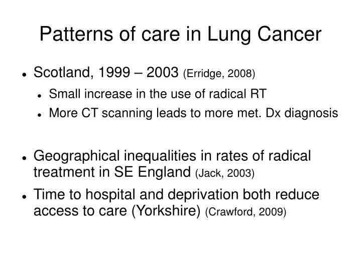 Patterns of care in Lung Cancer