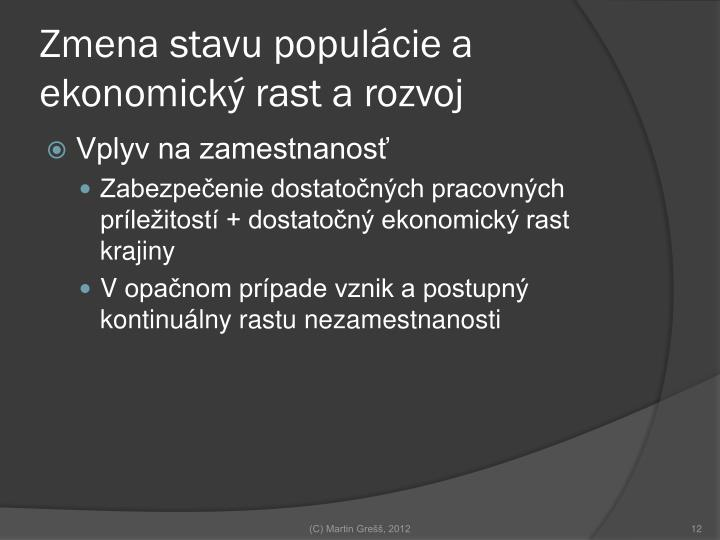 Zmena stavu populácie a ekonomický rast a rozvoj