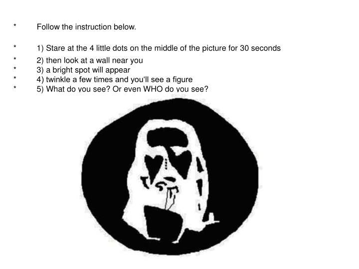 *     Follow the instruction below.