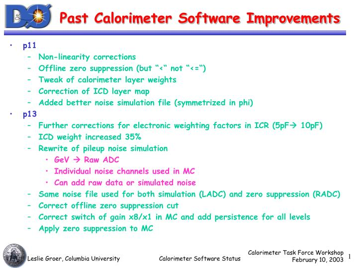Past calorimeter software improvements
