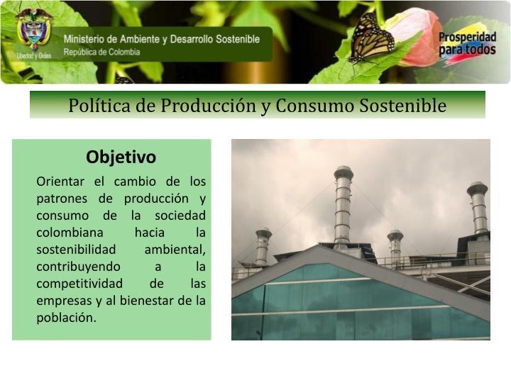 Política de Producción y Consumo Sostenible