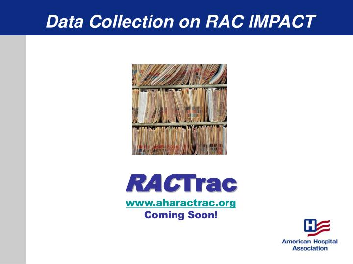 Data Collection on RAC IMPACT