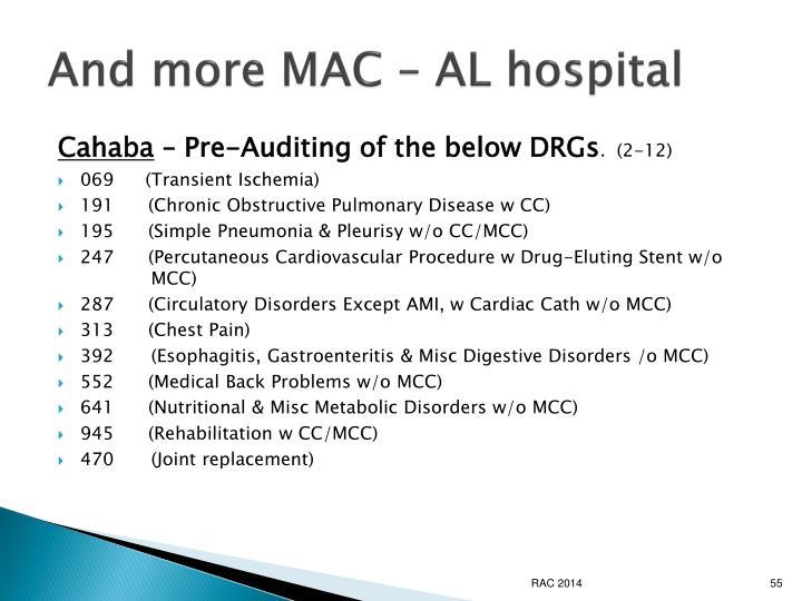 And more MAC – AL hospital
