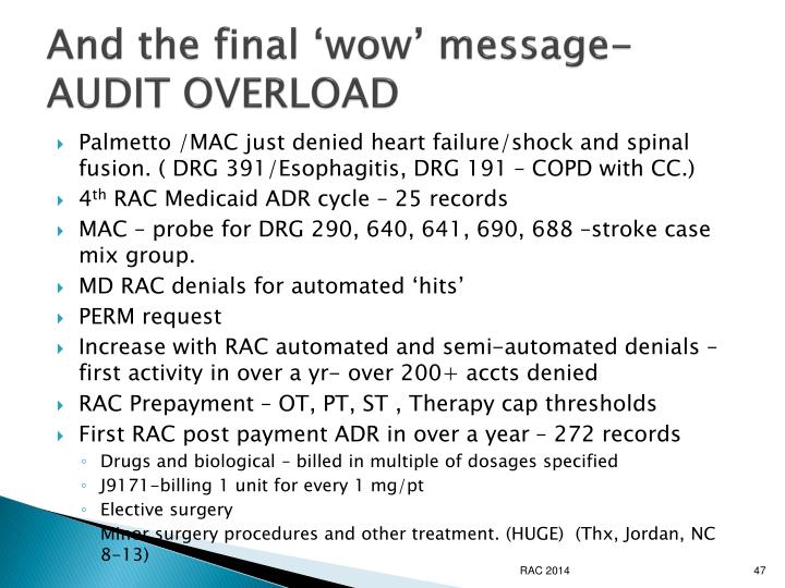 And the final 'wow' message- AUDIT OVERLOAD
