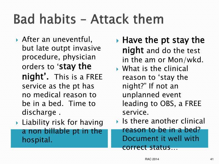 Bad habits – Attack them