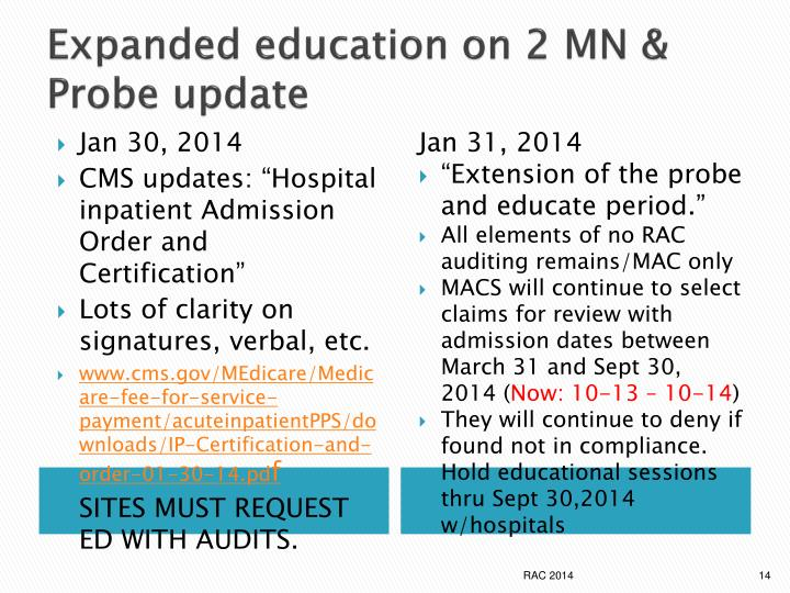 Expanded education on 2 MN & Probe update