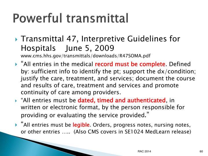 Powerful transmittal