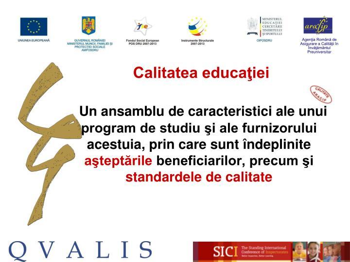 Calitatea educaţiei