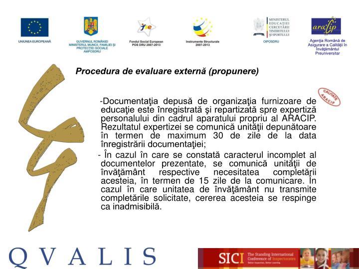 Procedura de evaluare externă (propunere)