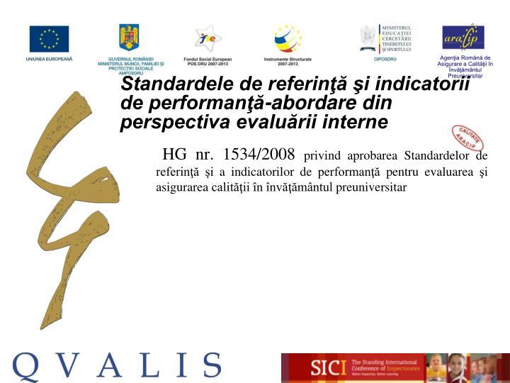 Standardele de referinţă şi indicatorii de performanţă-abordare din perspectiva evaluării interne