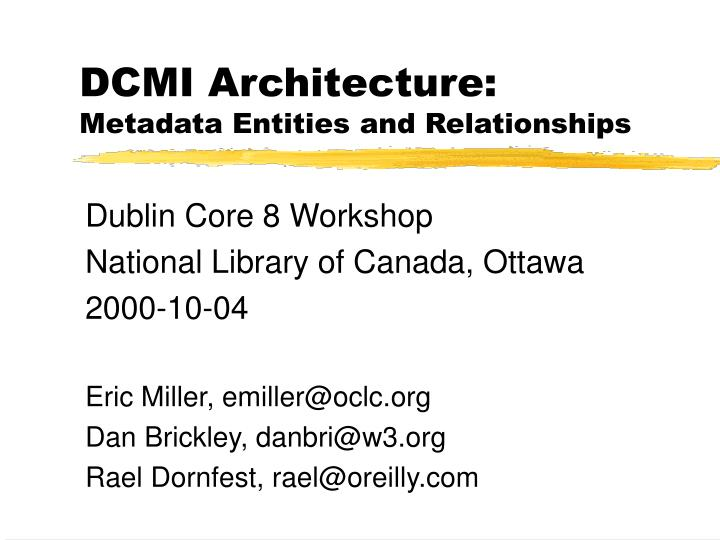 Dcmi architecture metadata entities and relationships