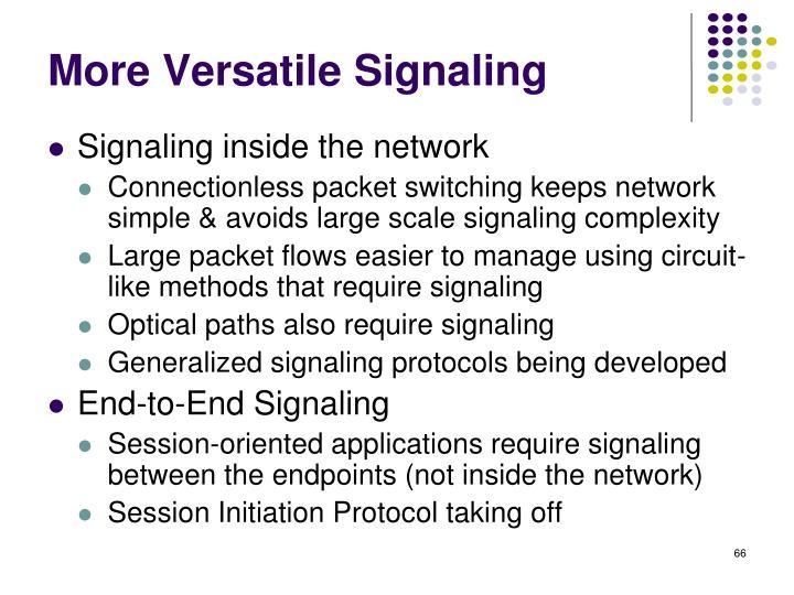 More Versatile Signaling