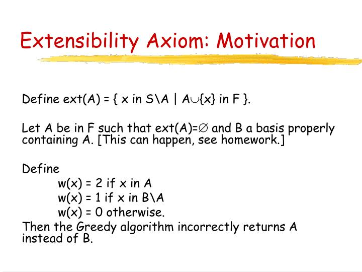 Extensibility Axiom: Motivation