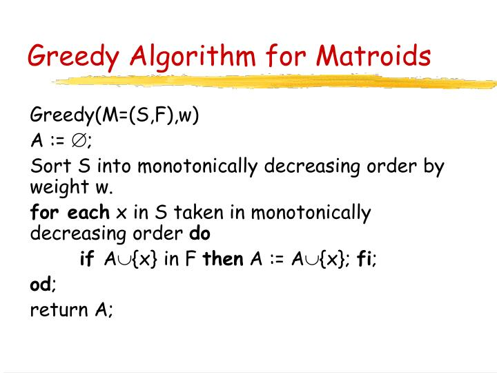 Greedy Algorithm for Matroids