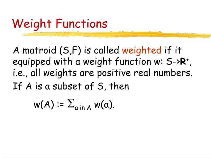 Weight functions