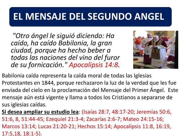 """""""Otro ángel le siguió diciendo: Ha caído, ha caído Babilonia, la gran ciudad, porque ha hecho beber a todas las naciones del vino del furor de su fornicación."""""""