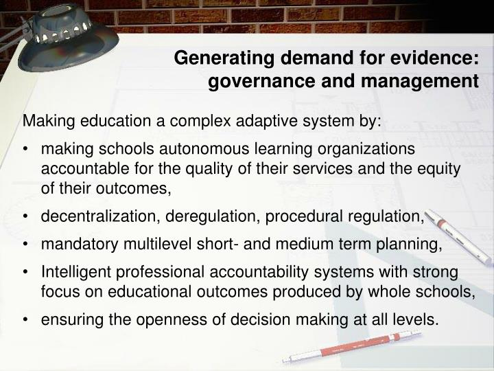 Generating demand for evidence: governance and management